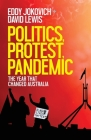 Politics, Protest, Pandemic: The year that changed Australia Cover Image