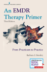 An Emdr Therapy Primer: From Practicum to Practice Cover Image