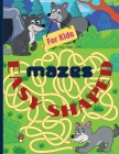 Easy shaped Mazes for kids: Fun and relaxing shaped mazes for kids, 350 pages including 170 puzzles and solutions paperback 8.5*11 inches. Cover Image