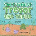 The Travels of Trevor the Turtle Cover Image