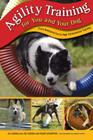 Agility Training for You and Your Dog: From Backyard Fun to High-Performance Training Cover Image