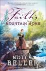 Faith's Mountain Home (Hearts of Montana #3) Cover Image