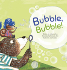 Bubble, Bubble!: Soap Bubble (Science Storybooks) Cover Image
