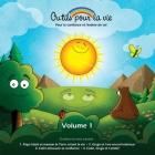 Outils pour la vie (vol. 1): Pour la confiance et l'estime de soi Cover Image