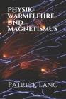 Physik- Wärmelehre und Magnetismus Cover Image