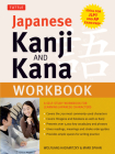 Japanese Kanji and Kana Workbook: A Self-Study Workbook for Learning Japanese Characters (Ideal for Jlpt and AP Exam Prep) Cover Image