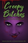 Creepy Bitches: Essays On Horror From Women In Horror Cover Image