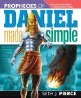 Prophecies of Daniel Made Simple: Personal and Small Group Study Guide Cover Image