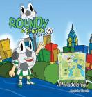 Roundy and Friends - Philadelphia: Soccertowns Libro 6 en Español Cover Image