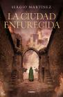 La Ciudad Enfurecida / The City Enraged Cover Image
