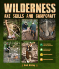 Wilderness Axe Skills and Campcraft Cover Image