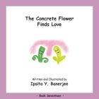 The Concrete Flower Falls in Love: Book Seventeen Cover Image