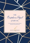 The Confidence Project Journal: 52 Journal Prompts to Uncover Personal Strength and Stop Self-Doubt Cover Image