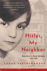 Hitler, My Neighbor: Memories of a Jewish Childhood, 1929-1939 Cover Image