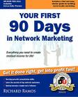 Your First 90 Days in Network Marketing: A Complete Guide To Social Network Marketing Cover Image