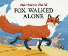Fox Walked Alone Cover Image