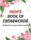 Mums Book Of Crosswords Cover Image