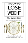 How to Lose Weight - The Satiety Diet Cover Image