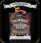 BC Spirits Cocktail Book: Discover British Columbia's Distilling Culture Cover Image