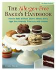 The Allergen-Free Baker's Handbook: How to Bake Without Gluten, Wheat, Dairy, Eggs, Soy, Peanuts, Tree Nuts, and Sesame Cover Image