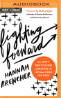 Fighting Forward: Your Nitty-Gritty Guide to Beating the Lies That Hold You Back Cover Image