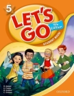 Let's Go 5 Student Book: Language Level: Beginning to High Intermediate. Interest Level: Grades K-6. Approx. Reading Level: K-4 Cover Image