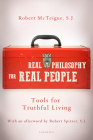 Real Philosophy for Real People: Tools for Truthful Living Cover Image