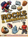 Rocks & Minerals Activity Book: An Introduction to Geology for Kids Cover Image