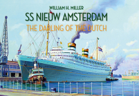 SS Nieuw Amsterdam: The Darling of the Dutch Cover Image
