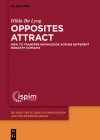 Opposites Attract: How to Transfer Knowledge Across Different Industry Domains Cover Image