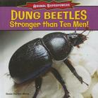 Dung Beetles: Stronger Than Ten Men! (Animal Superpowers) Cover Image