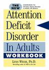 The New Attention Deficit Disorder in Adults Workbook Cover Image