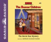 The Movie Star Mystery (Library Edition) (The Boxcar Children Mysteries #69) Cover Image