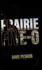 Prairie Five-0 Cover Image