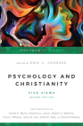 Psychology and Christianity: Five Views (Spectrum Multiview Books) Cover Image