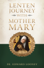 Lenten Journey with Mother Mary Cover Image