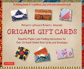 Origami Gift Cards Kit: Beautiful Papers and Folding Instructions for Over 20 Hand-Folded Note Cards and Envelopes (36 Sheets in 12 Patterns & Cover Image