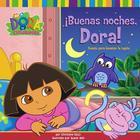 Buenas noches, Dora! (Good Night, Dora!): Cuento para levantar la tapita (A Lift-the-Flap Story) Cover Image