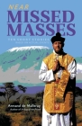 Near Missed Masses: Ten Short Stories Based on Actual Events Cover Image