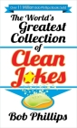 The World's Greatest Collection of Clean Jokes Cover Image