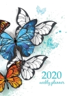 2020 Weekly Planner: Calendar Schedule Organizer Appointment Journal Notebook and Action day With Inspirational Quotes Realistic butterflie Cover Image