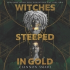 Witches Steeped in Gold Lib/E Cover Image