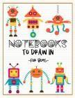 Notebooks To Draw In For Boys: Graph Paper Notebook Cover Image