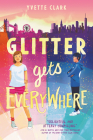 Glitter Gets Everywhere Cover Image