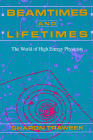 Beamtimes and Lifetimes: The World of High Energy Physicists Cover Image