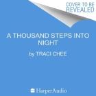 A Thousand Steps Into Night Lib/E Cover Image