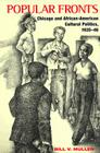Popular Fronts: Chicago and African-American Cultural Politics, 1935-46 Cover Image