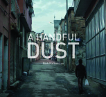 A Handful of Dust: Syrian Refugees in Turkey Cover Image