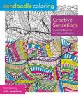Zendoodle Coloring: Creative Sensations: Hypnotic Patterns to Color and Display Cover Image