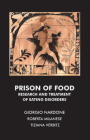 Prison of Food: Research and Treatment of Eating Disorders Cover Image